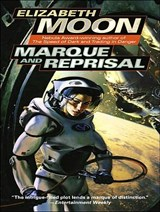 Marque and Reprisal | Elizabeth Moon |