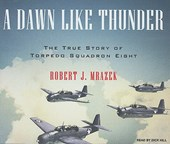 A Dawn Like Thunder | Robert J. Mrazek |