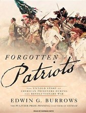 Forgotten Patriots | Edwin G. Burrows |