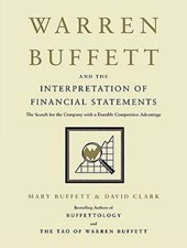 Warren Buffett and the Interpretation of Financial Statements | Mary Buffett |