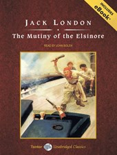 The Mutiny of the Elsinore | Jack London |