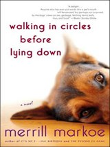 Walking in Circles Before Lying Down | Merrill Markoe |