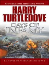 Days of Infamy | Harry Turtledove |