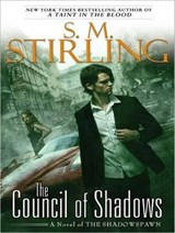 The Council of Shadows | S. M. Stirling |