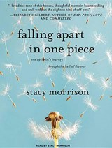 Falling Apart in One Piece | Stacy Morrison |