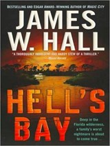 Hell's Bay | James W. Hall |