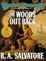 The Woods Out Back | R. A. Salvatore |