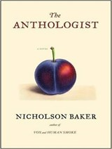 The Anthologist | Nicholson Baker |