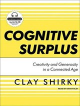 Cognitive Surplus | Clay Shirky |