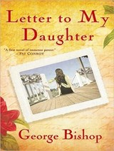 Letter to My Daughter | George Bishop |