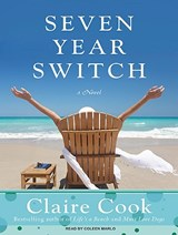 Seven Year Switch | Claire Cook |
