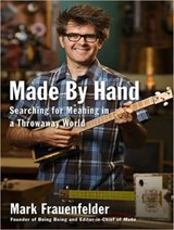 Made by Hand | Mark Frauenfelder |