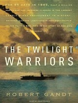The Twilight Warriors | Robert Gandt |