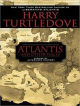 Atlantis and Other Places | Harry Turtledove |