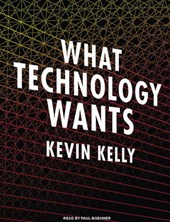 What Technology Wants | Kevin Kelly |