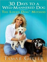 30 Days to a Well-Mannered Dog | Tamar Geller |