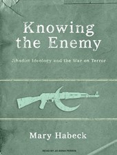 Knowing the Enemy | Mary Habeck |