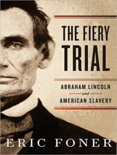 The Fiery Trial | Eric Foner |