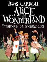 Alice in Wonderland and Through the Looking Glass | Lewis Carroll |