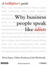 Why Business People Speak Like Idiots | Brian Fugere |