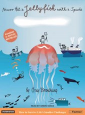 Never Hit a Jellyfish with a Spade | Guy Browning |