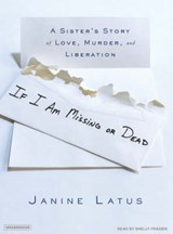 If I Am Missing or Dead | Janine Latus |