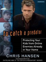 To Catch a Predator | Chris Hansen |