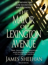 The Mayor of Lexington Avenue | James Sheehan |