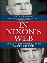 In Nixon's Web | Ed Gray |
