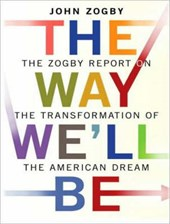 Way We'll Be | John Zogby |
