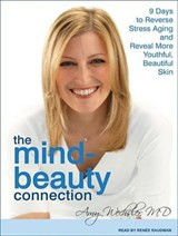 The Mind-Beauty Connection | Amy Wechsler |