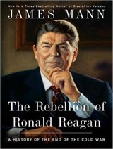 Rebellion of Ronald Reagan | James Mann |
