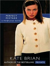 Perfect Mistake | Kate Brian |