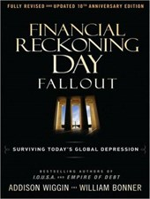 Financial Reckoning Day Fallout | William Bonner |