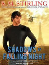 Shadows of Falling Night | S. M. Stirling |