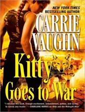 Kitty Goes to War | Carrie Vaughn |