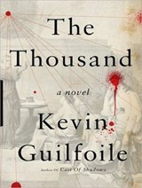 The Thousand | Kevin Guilfoile |