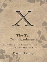 The Ten Commandments | David Hazony |