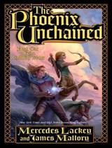 The Phoenix Unchained | Lackey, Mercedes ; Mallory, James |