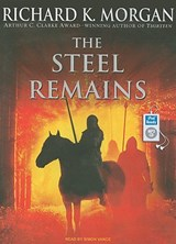 The Steel Remains | Richard K. Morgan |