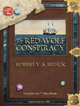 The Red Wolf Conspiracy | Robert V. S. Redick |