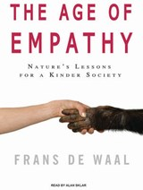 The Age of Empathy | Frans De Waal |