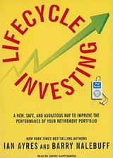 Lifecycle Investing | Ian Ayres; Barry J. Nalebuff |