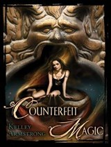 Counterfeit Magic | Kelley Armstrong |