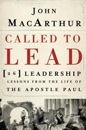 Called to Lead | John MacArthur |