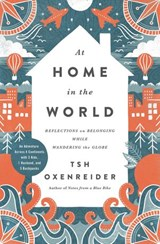 At Home in the World | Tsh Oxenreider |
