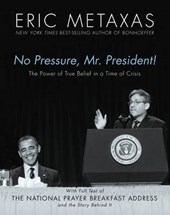 No Pressure, Mr. President!