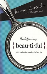 Redefining Beautiful | Lucado, Jenna ; Lucado, Max |
