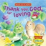 Thank You, God, for Loving Me | Max Lucado |