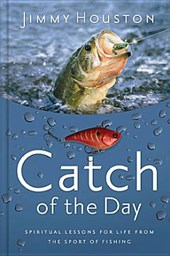 Catch of the Day | Jimmy Houston |